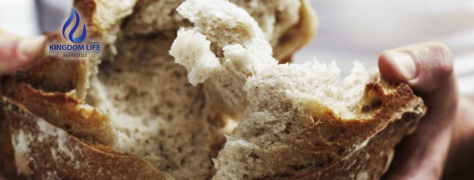 Centurion Kingdom Life Ministries Breaking of bread slider